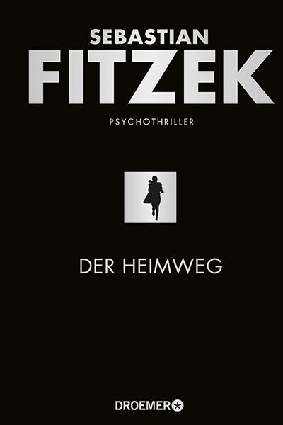 Der Heimweg - Sebastian Fitzek Deutsch