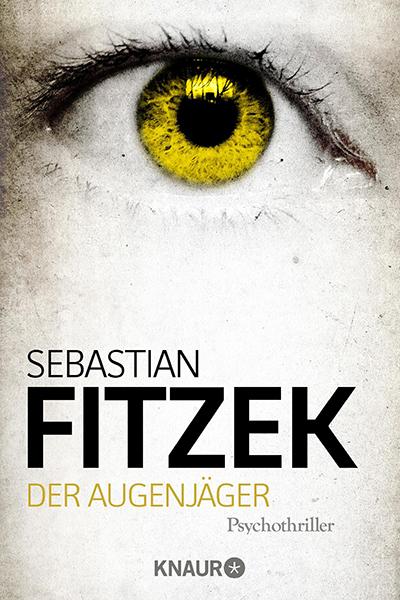 Fitzek Der Augenjäger Deutsch