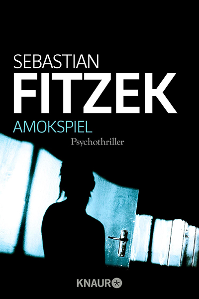 Amokspiel - Fitzek Deutsch