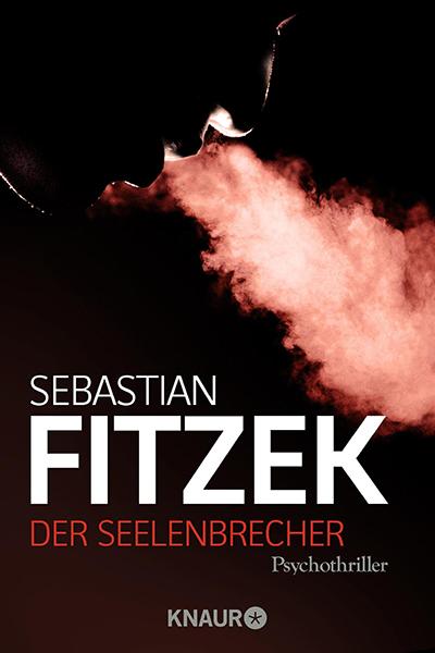 Fitzek Der Seelenbrecher Deutsch