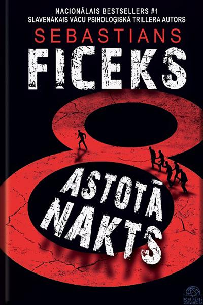 Fitzek Astotā nakts Latvia
