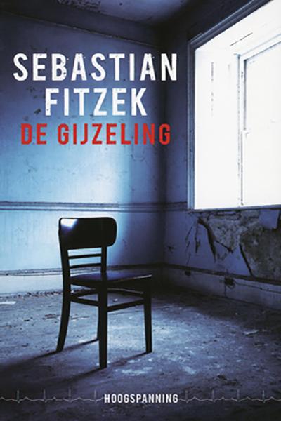 Fitzek De gijzeling Dutch