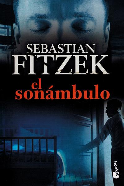 Fitzek El sonámbulo Spanish