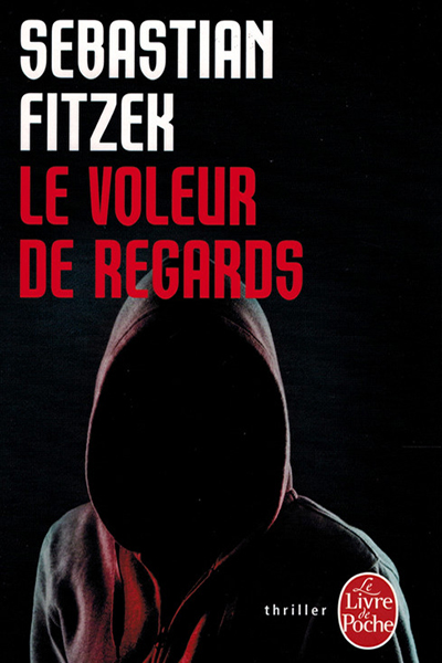 Fitzek Le Voleur de regards France