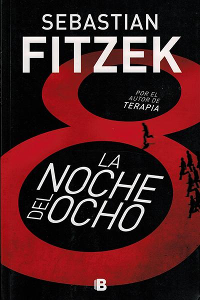 Fitzek La noche del ocho Spanish