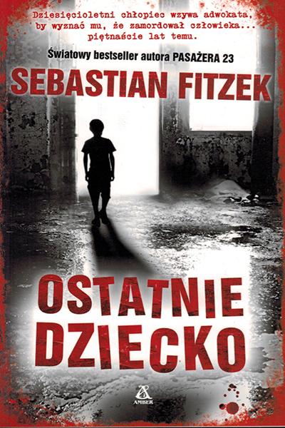 Fitzek - Ostatnie dziecko Poland