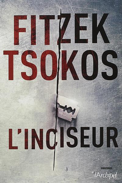 Fitzek L'inciseur France