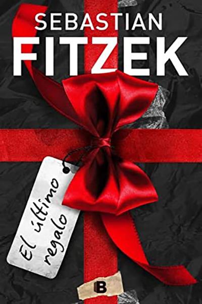 El último regalo Fitzek