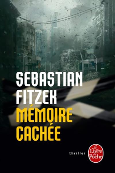 Fitzek Mémoire Cachée France