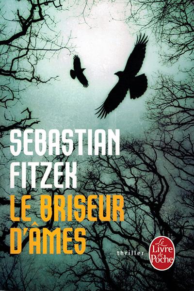 Fitzek Le Briseur d'âmes France